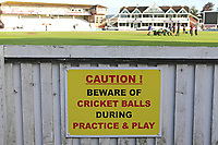Caution beware of cricket balls signage ahead of Somerset CCC vs Essex CCC, Specsavers County Championship Division 1 Cricket at The Cooper Associates County Ground on 26th September 2019