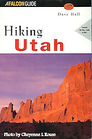 Hiking Utah<br /> Falcon Press