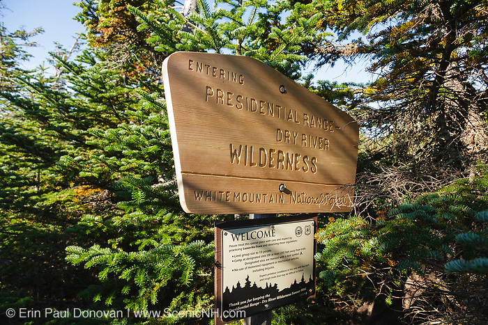 Entering Presidential Range - Dry River Wilderness sign along the Mount Eisenhower Trail in the White Mountains, New Hampshire USA during the summer months.