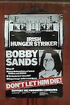 Bobby Sands poster Hunger Strike 1980s Belfast Northern Ireland UK