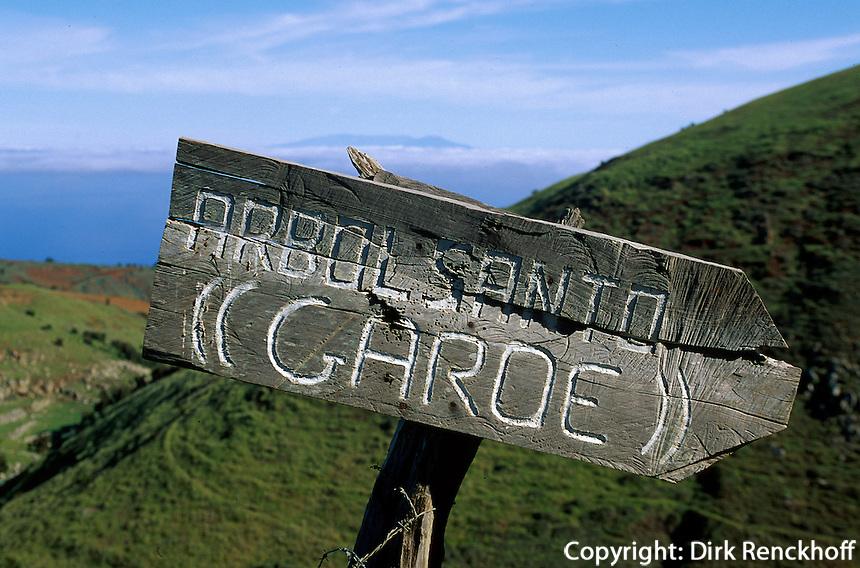 Spanien, Kanarische Inseln, El Hierro, Hinweis zum Arbor Santo dem heiligen Baum der Bimbanchen bei El Garoe