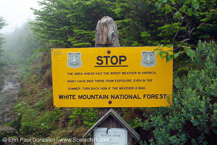 Worst Weather in America sign at the start of the Alpine Zone along Edmands Path in the Presidential Range of the White Mountains, New Hampshire USA.