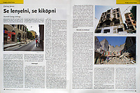 Magyar Narancs (Hungarian weekly magazine) on demolitions in the old Jewish quarter. Budapest, Hungary, 08.2019.<br /> Photos: Martin Fejer