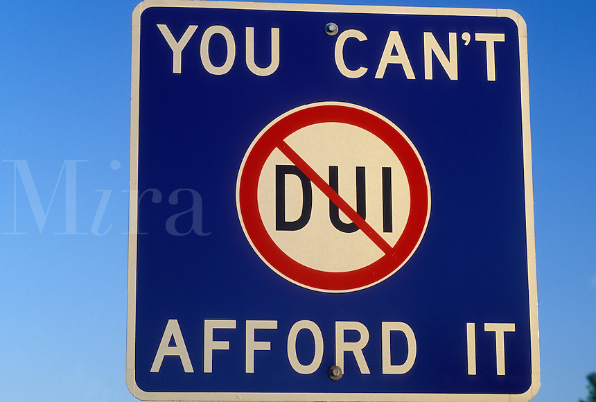 VT, Vermont, DUI road sign, You Can't Afford It, arrest drunk drivers.