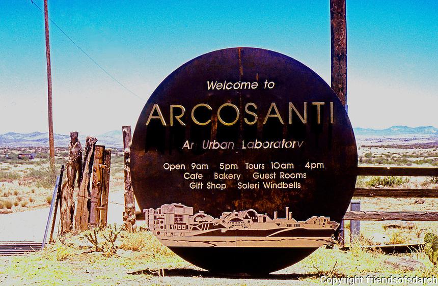 Paolo Soleri: ARCOSANTI sign, Cordes Junction, AZ. 1996. Still a dirt road. Photo '96.