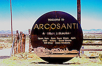 Paolo Soleri: ARCOSANTI sign, Cordes Junction, AZ. 1996. Still a dirt road. Photo '96.