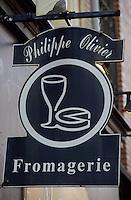 Europe/France/59/Nord/Lille: Enseigne de la Fromagerie de Philippe Olivier, 3, rue du Curé-Saint-Etienne,