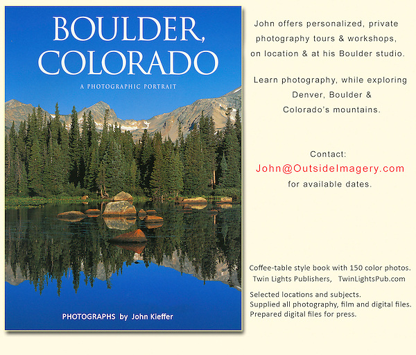 """John's 4th photo book. """"Boulder, Colorado: A Photographic Portrait."""" <br /> John leads Boulder photo tours and photo workshops. Click the above  CONTACT  button for inquiries."""
