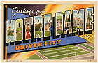 """GNDL 28/42:  """"Greetings from Notre Dame University"""" Curt Teich color postcard, 1939.  Image from the University of Notre Dame Archives."""