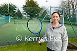 Marie O'Keeffe who is looking forward to the return of Tennis in Killarney