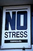 Rio Grande do Sul State, Brazil. Sign: 'No Stress; Torres-RS'.