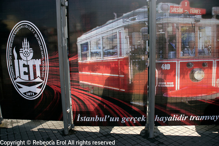Advertising the historical tram in Beyoglu, Istanbul, Turkey. It says 'Istanbul's real life is the tram'