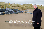 Cllr Robert Beasley standing on Ballyheigue beach on Friday where his is hoping that more rock armour can be installed to save the dunes and prevent localised flooding from the high tides.