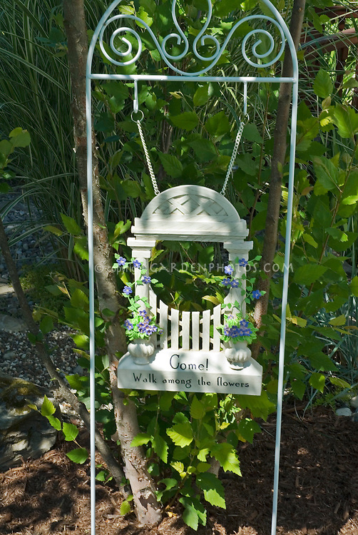 "Garden sign ""Come walk among the flowers"" garden gate inviting welcome"