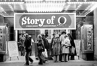November 1975 or shortly after photo of STORY OF O French erotic movie screening in Montreal Cinema.<br /> <br /> Directed by Just Jaeckin<br /> and  starring Corinne Clery and Udo Kier. The film met with far less acclaim than the book. It was banned in the United Kingdom by the British Board of Film Censors until February 2000.
