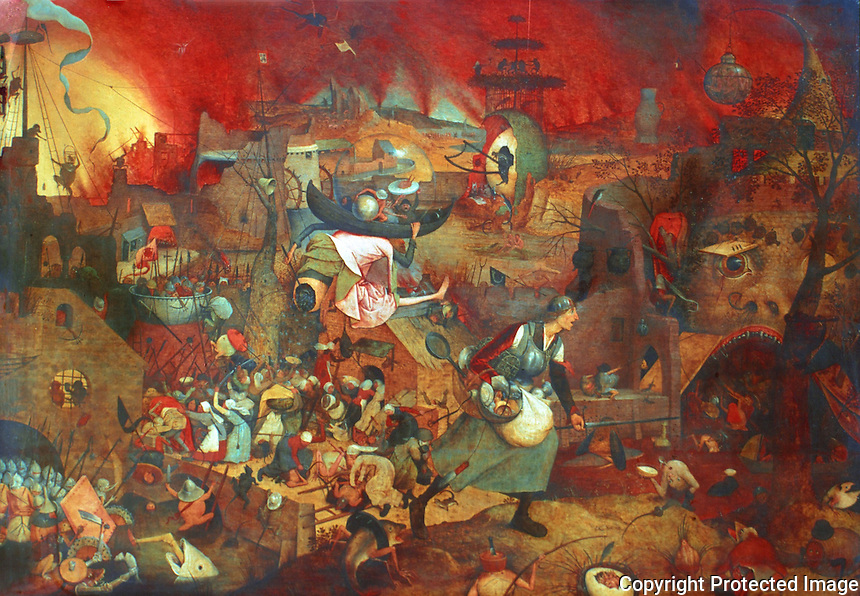 Paintings:  Pieter I Bruegel--Mad Meg.  Antwerp. Museum Mayer van der Bergh. Flemish Renaissance style. Known for peasants and village scenes. (Also spelled Brueghel).  Reference only.