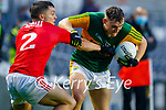 Dara Moynihan, Kerry in action against Sean Powter, Cork, during the Munster GAA Football Senior Championship Semi-Final match between Cork and Kerry at Páirc Uí Chaoimh in Cork.