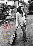 David Burnett: Soul Rebel an Intimate Portrait of Bob Marley - Book