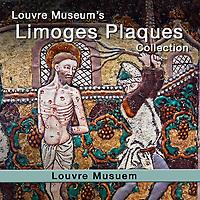 Limoge Enamel  Plaques - Louvre