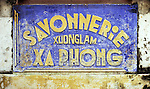 Soap Factory Sign - Old weathered soap factory sign, Savonnerie Xuong Lam Xa Phong, in Nguyen Thai Hoc St, Hoi An, Viet Nam