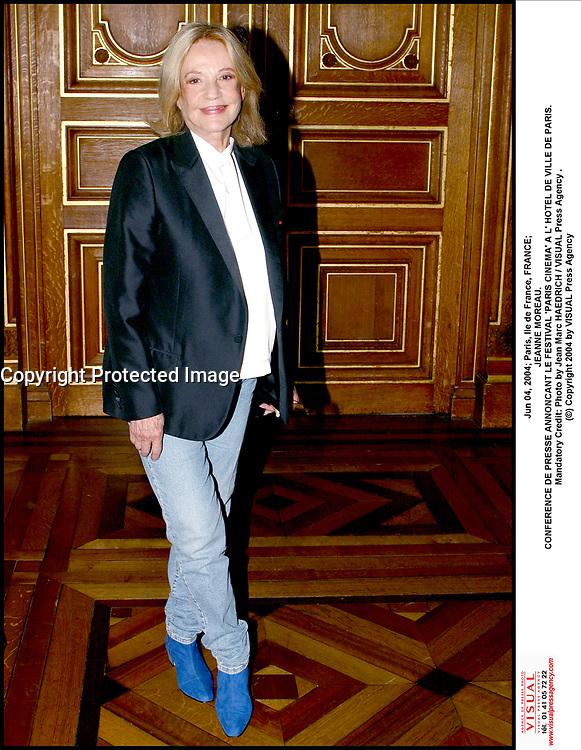 Jun 04, 2004; Paris, Ile de France, FRANCE; JEANNE MOREAU.<br /> CONFERENCE DE PRESSE ANNONCANT LE FESTIVAL 'PARIS CINEMA' A L' HOTEL DE VILLE DE PARIS. Mandatory Credit: Photo by Jean Marc HAEDRICH / VISUAL Press Agency .<br /> (©) Copyright 2004 by VISUAL Press Agency #