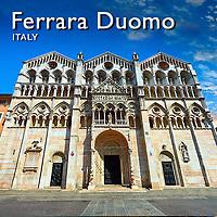 Pictures of Ferrara Romanesque Cathedral Duomo | Ferrara Italy |
