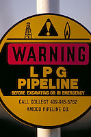 Petroleum industry ; oil ; pipeline ; sign ; warning ; excavate ; dig. Houston Texas.