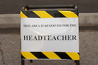 Sign in the school car park showing the space reserved for the Head Teacher, state secondary school.