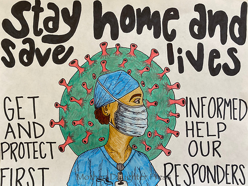 """""""Stay Home and Save Lives"""" Drawing by Sadie Gallant, Grade 11, Yarmouth, ME, USA"""