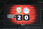 UEFA EURO 2016 Qualifier match between Wales and Andorra at Cardiff City Stadium in Cardiff : <br /> Full time scoreboard - Wales 2- Andorra 0.