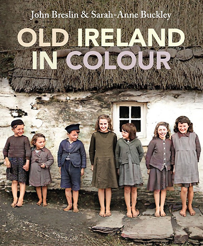 The front cover of the Old Ireland in Colour book that is out now