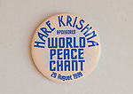 Hare Krishna World Peace Chant 29 August 1999 badge.