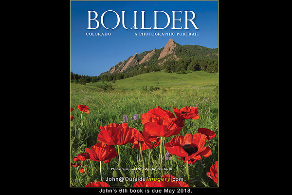 """""""Boulder, Colorado: A Photographic Portrait""""<br /> All photography and writing by John Kieffer. 128 pages and 160 captioned color photos. John's 6th Book. <br /> TwinLightsPub.com   May 2018"""