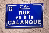 Europe/France/Provence-Alpes-Côte d'Azur/13/Bouches-du-Rhône/ Marseille:Plaque de rue: Rue de la Calanque à la Calanque de Malmousque