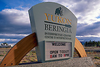 "Welcome Sign to ""Beringia Interpretive Centre"", Whitehorse, YT, Yukon Territory, Canada"
