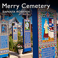 Merry Cemetery, Maramures Pictures, Images & Photos. Transylvania