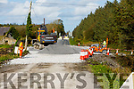 The ongoing roadworks on the Dale Road at Rathscannell Abbeydorney on Thursday.