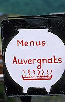 """Europe/France/Auvergne/15/Cantal/Parc Naturel Régional des Volcans/Massif du Puy Mary (1787 mètres): Enseigne du restaurant le """"chalet du Col de Serre"""""""