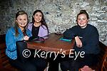 Enjoying the evening in Teach Beag on Friday, l to r: Aoife O'Shea, Aiveen Gavaghan and Shauna Dobbelaar, all Tralee.