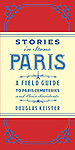 http://www.amazon.com/Stories-Stone-Paris-Cemeteries-Residents-ebook/dp/B00F03ITUK/ref=sr_1_1?s=books&ie=UTF8&qid=1394984261&sr=1-1&keywords=Stories+in+Stone+Paris