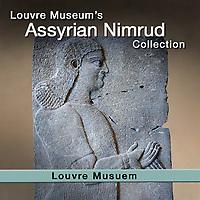 ASSYRIAN - PALACE ASSURINASIRPAL II NIMRUT - LOUVRE