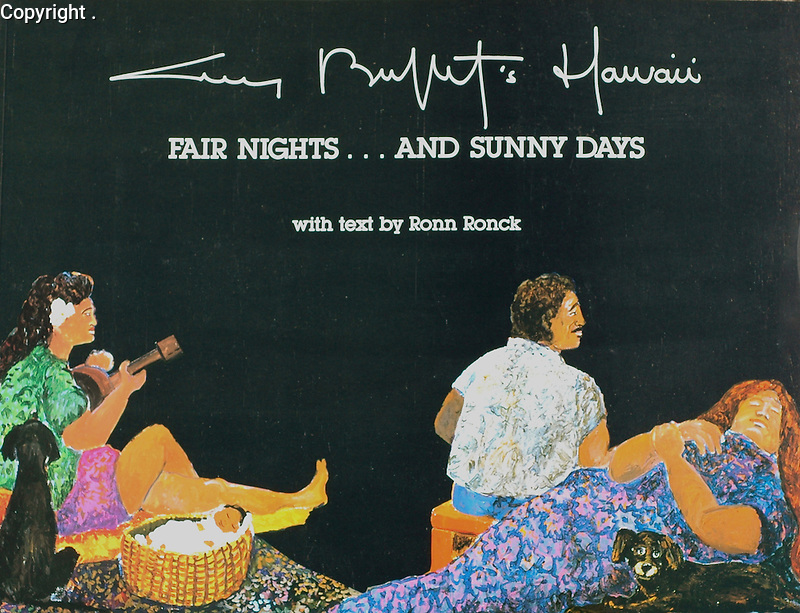 """""""Fair Nights... and Sunny Days""""<br /> Published in 1987 by Cameron & Company<br /> Text by Ronn Ronck<br /> A vivid and colorful book of Guy's early days in Hawaii, this book also includes hilarious sketches of the many characters he came across in Paradise!<br /> $50 Signed"""