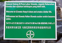 Bali, Indonesia.  Multilingual Sign Urging Cleanliness at Entrance to Kecak Dance Arena adjacent to Uluwatu Temple.