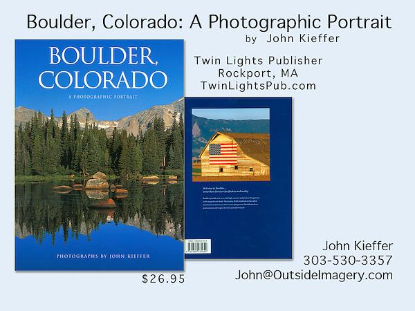 Boulder, Colorado: A Photographic Portrait (TwinLightsPub.com)<br /> by John Kieffer John offers autumn photo tours throughout Colorado.