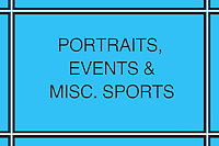 Portraits, Events, Misc. Sports