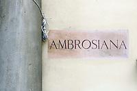 La targa all'entrata della Pinacoteca Ambrosiana a Milano.<br /> The plaque at the entrance the Pinacoteca Ambrosiana art gallery in Milan.<br /> UPDATE IMAGES PRESS/Riccardo De Luca