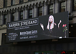 Barbra Streisand Direct From London Billboard for her August 3, 2019 Concert at Madison Square Garden, Barbra back in her Garden the first time in 13 years!, in Times Square, NYC. on June 12, 2019 in New York City.
