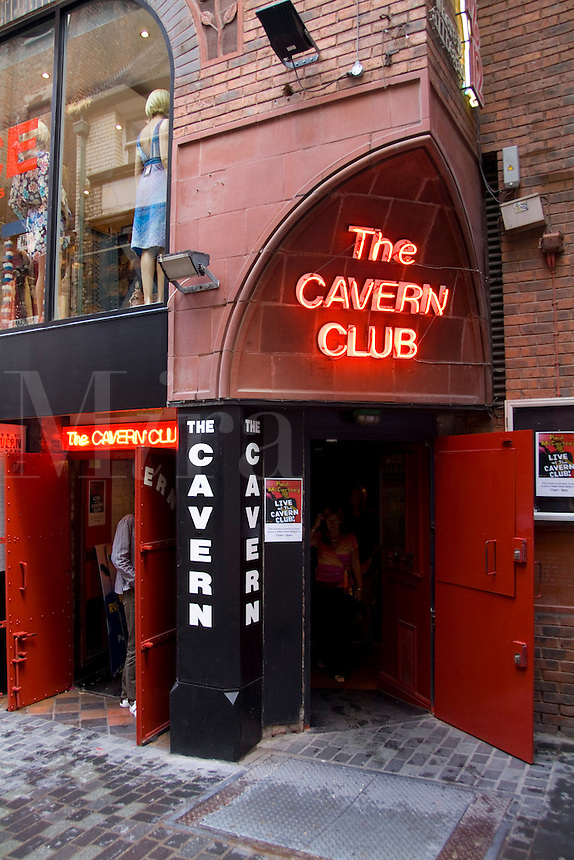 The Cavern, Liverpool, England where the Beatles started and played 247 times.