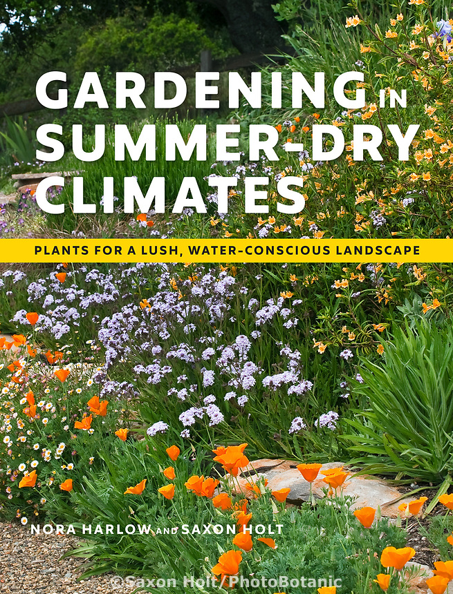 Gardening in Summer-Dry Climates - by Nora Harlow and Saxon Holt; Timber Press book cover