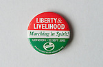 Liberty & Livelihood Marching in Spirit Countryside Alliance  button badge Uk 2002